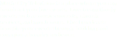 Music City Television is a place where you can broadcast your live events. Livestream timely events such as music concerts, church services, and much more. Live broadcasts benefits your events through building and engaging a broader audience.